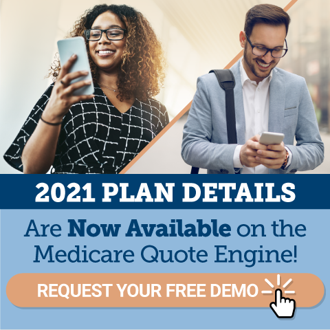 2021 Plan Details Are Now Available on the Medicare Quote Engine!