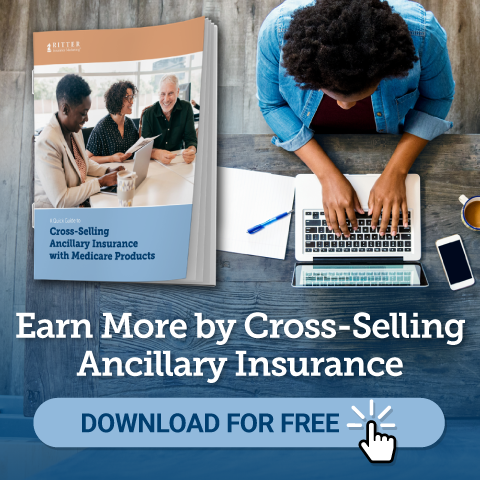 A Quick Guide to Cross Selling Ancillary Insurance with Medicare Products